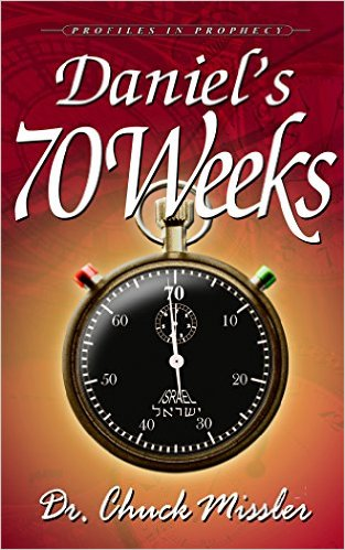 The 70 Weeks of Chuck Missler - William Struse